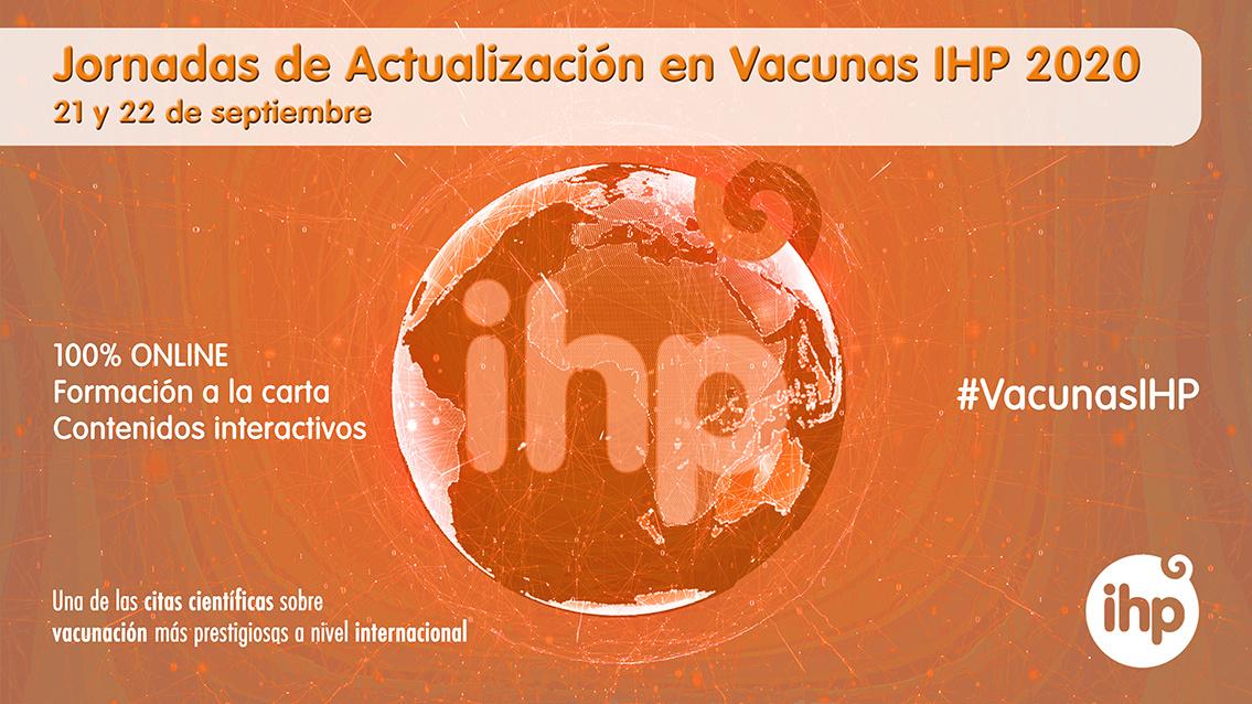 Las V Jornadas de Actualización en Vacunas IHP 2020 se celebrarán los días 21 y 22 de septiembre