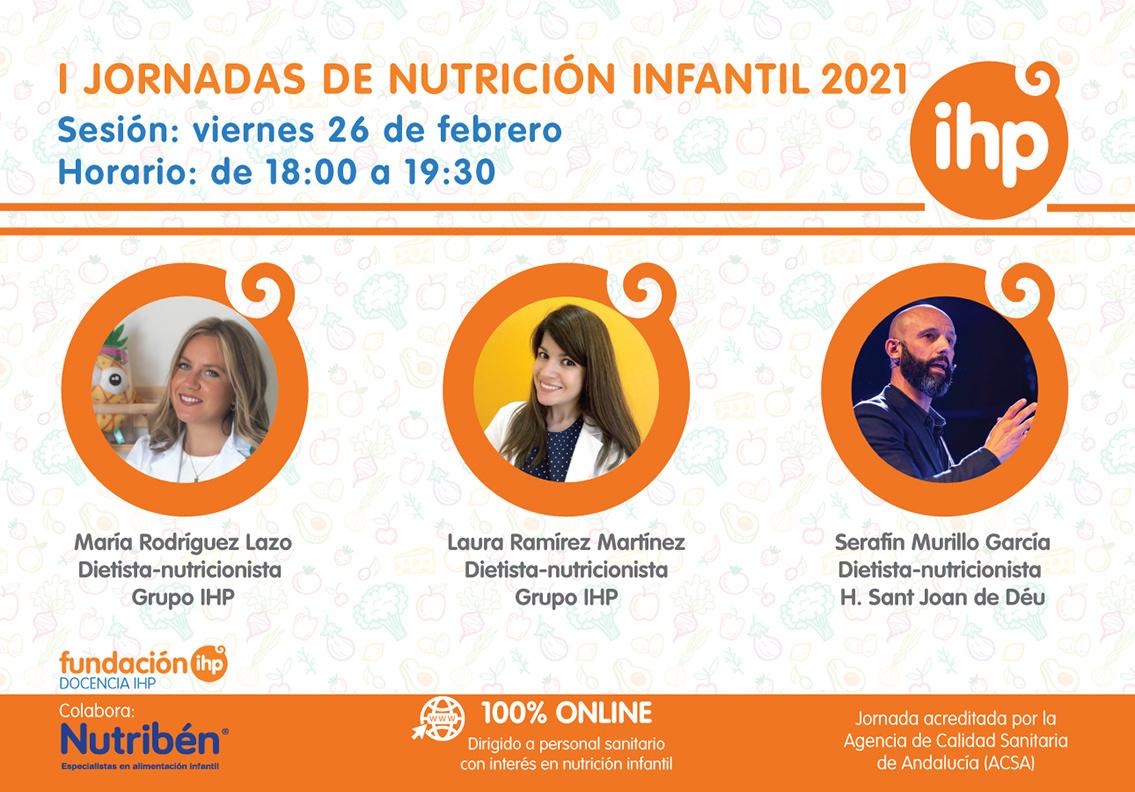 Las I Jornadas de Nutrición Infantil 2021 de Grupo IHP arrancan el 26 de febrero con tres ponencias